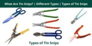 Types of Tin Snips