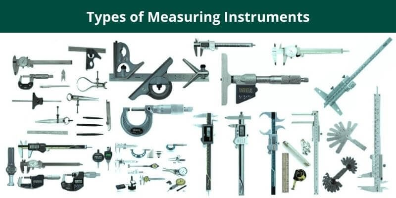 Types of Measuring Instruments